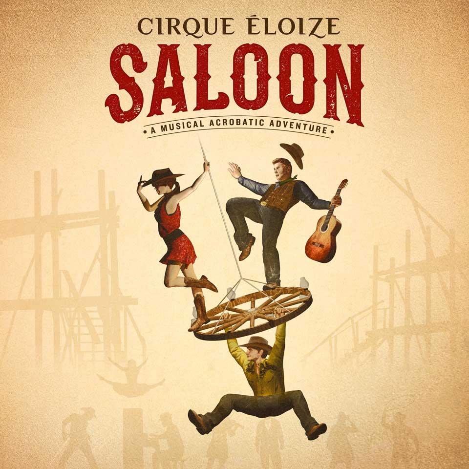 Cirque Éloize - Saloon Poster